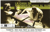 "Arístides Vargas' ""La Casa de Rigoberta Mira al Sur,"" poster for the 7 Stages..."