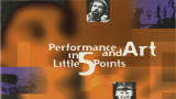 """Performance and Art in Little 5 Points,"" organized by Alternate Roots for the 1996..."