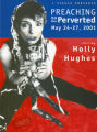 "Postcard announcing ""Preaching to the Perverted,"" starring Holly Hughes, 7 Stages..."