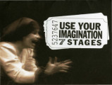 """Use Your Imagination: 7 Stages,"" 2000-2001 season brochure, advertising productions at..."