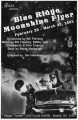 "Bobby Don Bloodworth's ""Blue Ridge Moonshine Flyer,"" directed by Del Hamilton, program..."