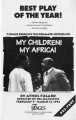 """My Children! My Africa!,"" program for performance of the play by Athol Fugard, directed..."