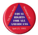 Equal Rights for All Americans April 25, 1993 [button]