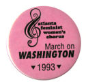 Atlanta Feminist Women's Chorus March on Washington 1993 [button]