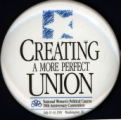 Creating a More Perfect Union [button], 1991