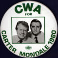 CWA for Carter Mondale 1980 [button]