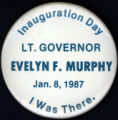 Evelyn F. Murphy, Inauguration Day [button], 1987