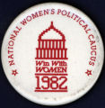 National Women's Political Caucus, Win With Women, 1982 [button]