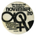 Abortion is a Woman's Right to Choose [button], circa 1970s