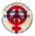 Women's Contingent, March Against the War [button], circa 1970s