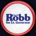 Chuck Robb for Lt. Governor [button], 1977