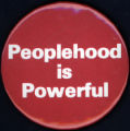 Peoplehood is Powerful [button], circa 1980s