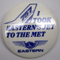 I took Eastern's jet to the met [button], circa 1970s