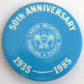 National Labor Relations Board, 1935-1985 - 50th Anniversary [button], circa 1985
