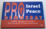 Pro-Israel Peace Democrat [button], 1992