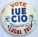Vote IUE CIO Local 201 [button], circa 1960s