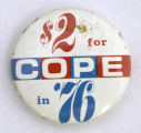 $2 for COPE in '76 [button], 1976