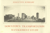Downtown Transportation Management Study: Executive Summary, 1988