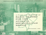 Plan and Program of Rapid Transit for the Atlanta Metropolitan Region, 1962
