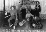 Uncle Ned and his Texas Wranglers